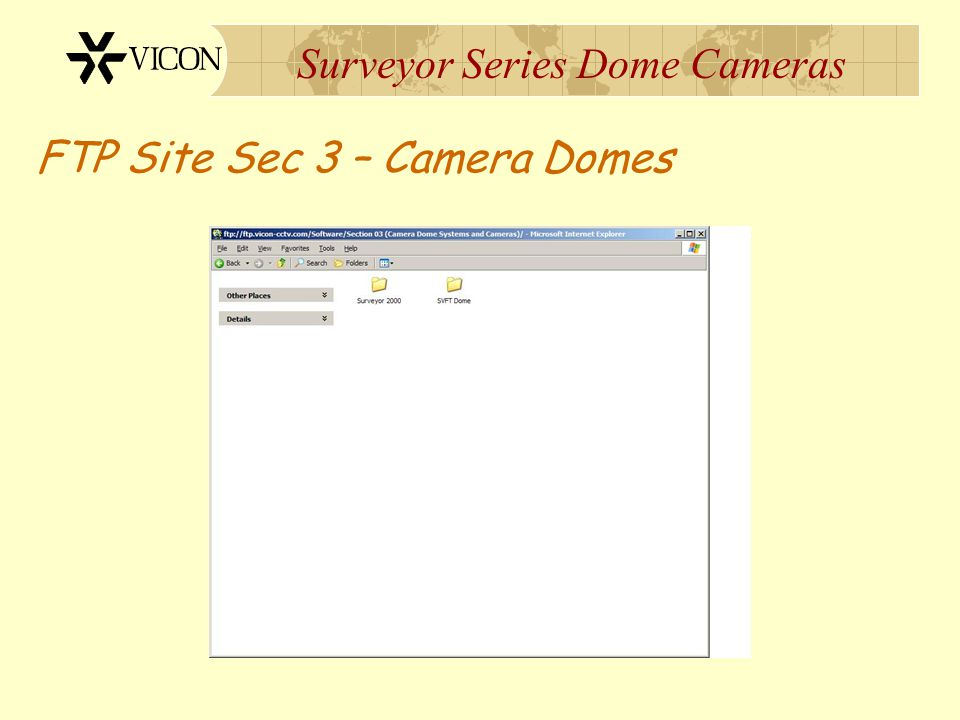 Surveyor Series Dome Cameras FTP Site Sec 3 – Camera Domes
