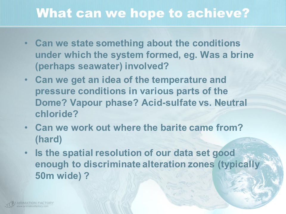 What can we hope to achieve? Can we state something about the conditions under which the system formed, eg. Was a brine (perhaps seawater) involved? C