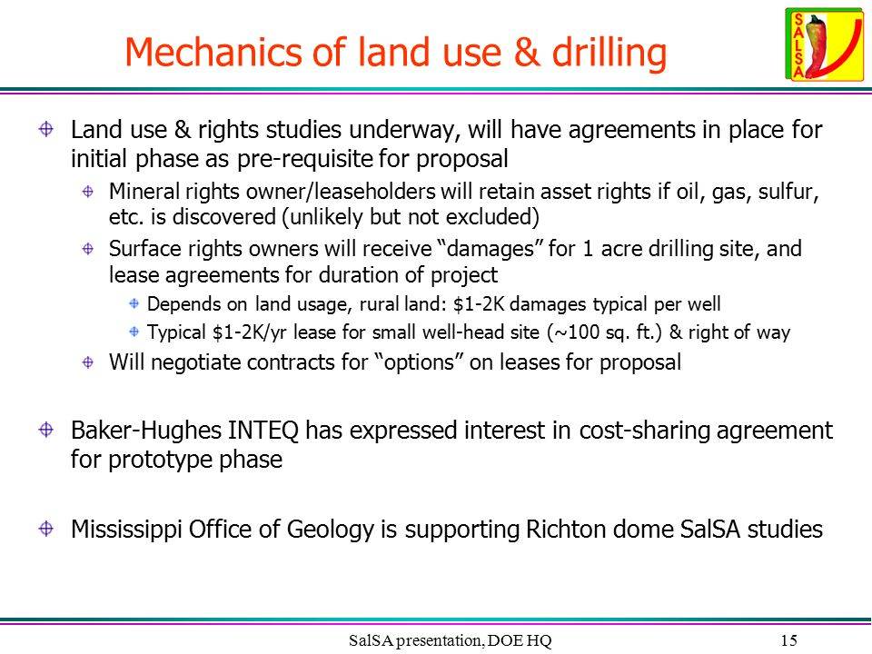 SalSA presentation, DOE HQ15 Mechanics of land use & drilling Land use & rights studies underway, will have agreements in place for initial phase as p