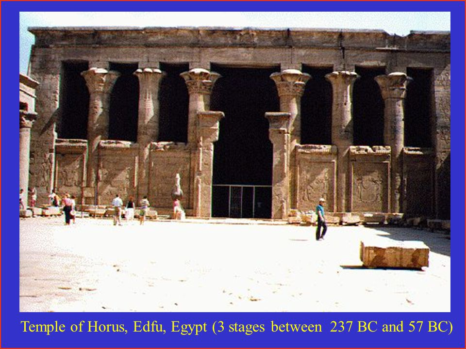 Temple of Horus, Edfu, Egypt (3 stages between 237 BC and 57 BC)