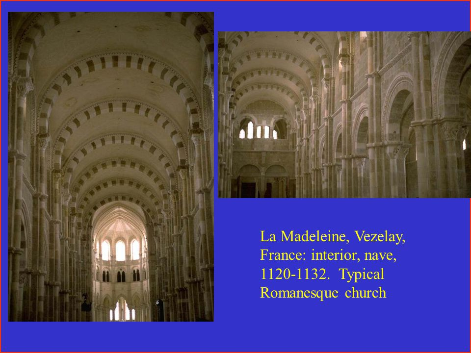 La Madeleine, Vezelay, France: interior, nave, 1120-1132. Typical Romanesque church
