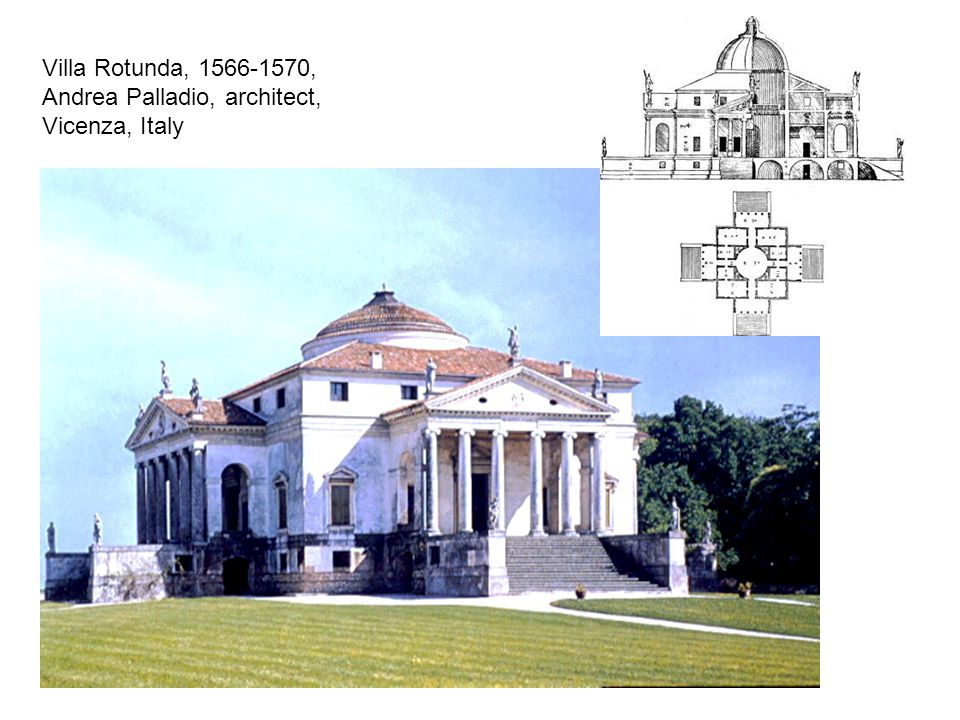Villa Rotunda, 1566-1570, Andrea Palladio, architect, Vicenza, Italy
