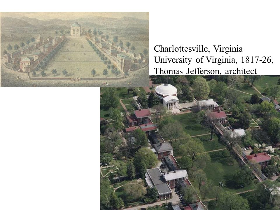 Charlottesville, Virginia University of Virginia, 1817-26, Thomas Jefferson, architect