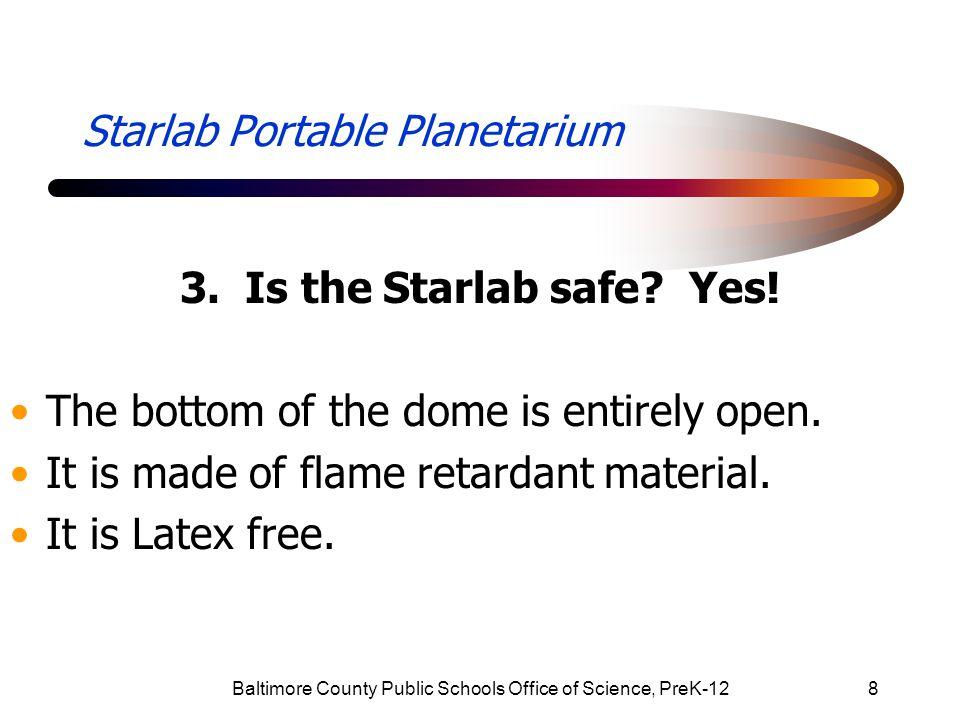 Baltimore County Public Schools Office of Science, PreK-129 Starlab Portable Planetarium 4.
