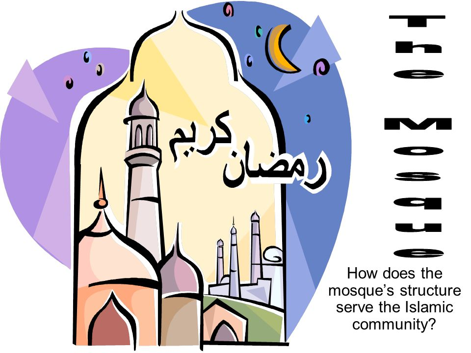 How does the mosque's structure serve the Islamic community?