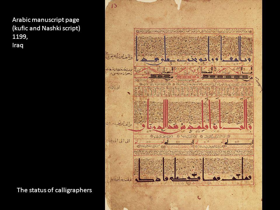 Arabic manuscript page (kufic and Nashki script) 1199, Iraq The status of calligraphers