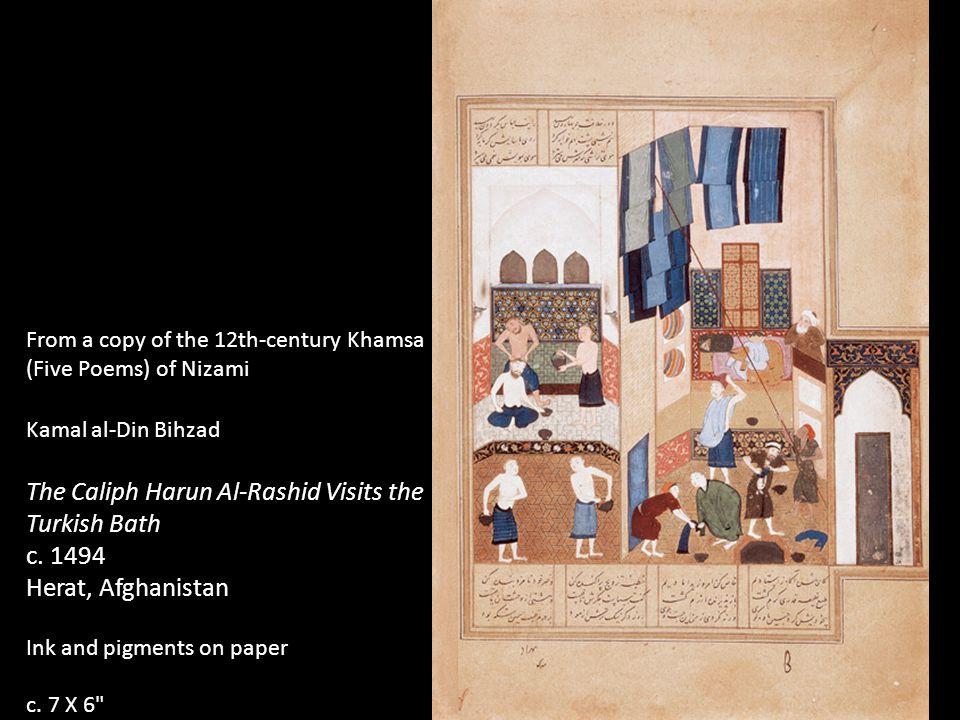 From a copy of the 12th-century Khamsa (Five Poems) of Nizami Kamal al-Din Bihzad The Caliph Harun Al-Rashid Visits the Turkish Bath c. 1494 Herat, Af