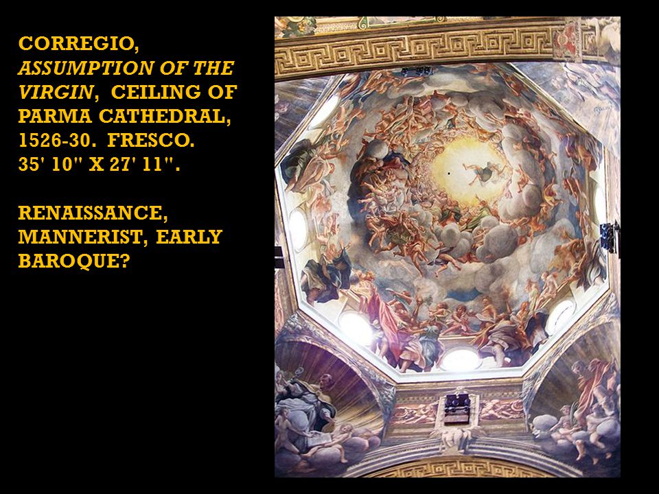 CORREGIO, ASSUMPTION OF THE VIRGIN, CEILING OF PARMA CATHEDRAL, 1526-30. FRESCO. 35' 10