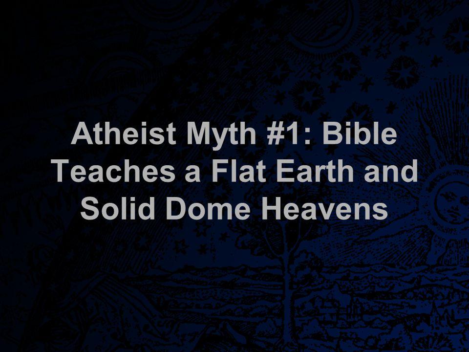More Atheist Myths GodAndScience.org