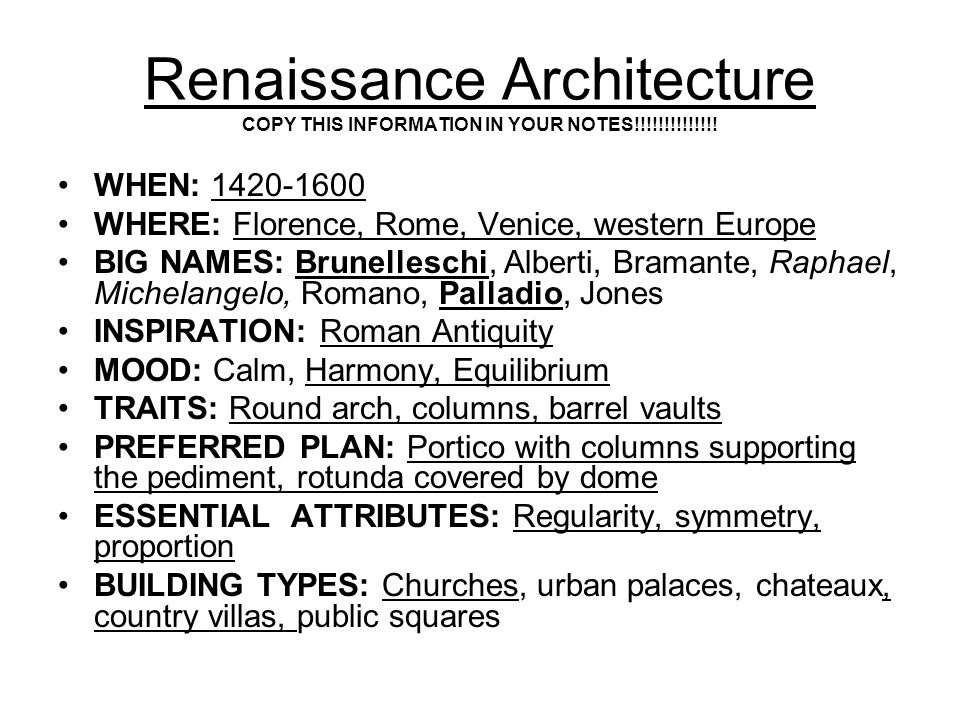 Renaissance Architecture COPY THIS INFORMATION IN YOUR NOTES!!!!!!!!!!!!!.