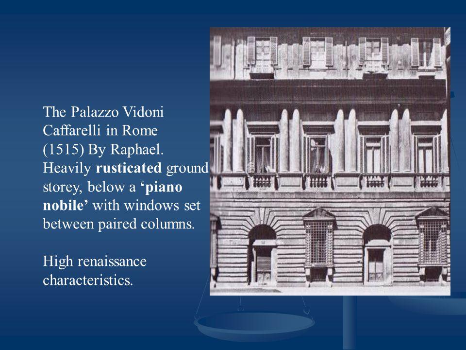 The Palazzo Vidoni Caffarelli in Rome (1515) By Raphael.