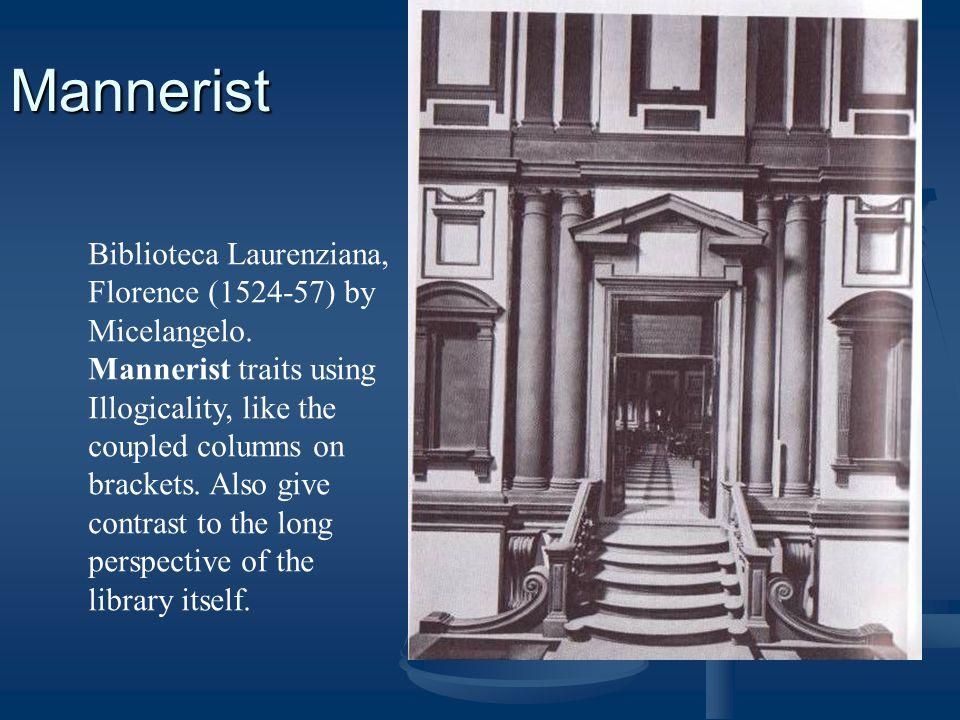 Mannerist Biblioteca Laurenziana, Florence (1524-57) by Micelangelo.