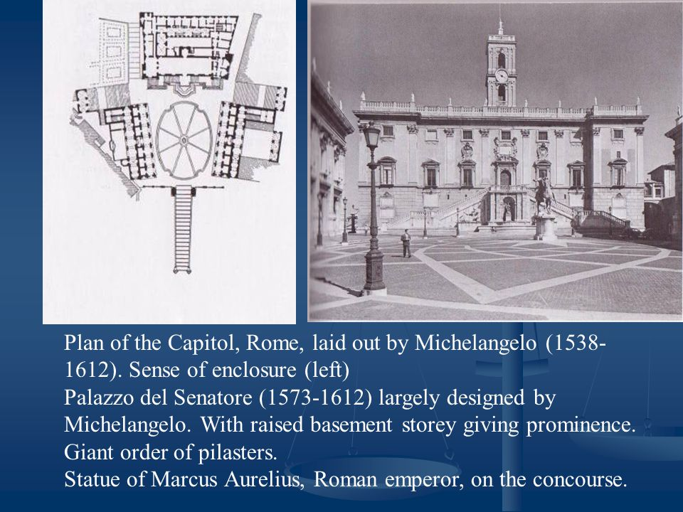 Plan of the Capitol, Rome, laid out by Michelangelo (1538- 1612).