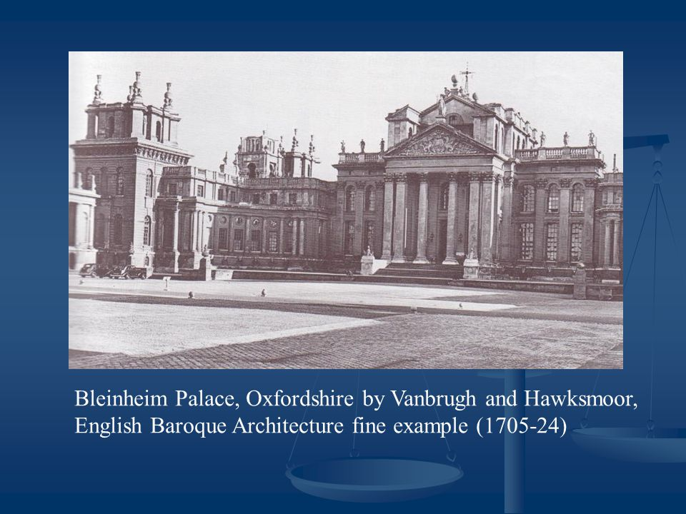 Bleinheim Palace, Oxfordshire by Vanbrugh and Hawksmoor, English Baroque Architecture fine example (1705-24)