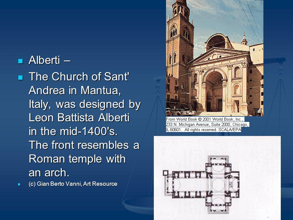 Alberti – Alberti – The Church of Sant Andrea in Mantua, Italy, was designed by Leon Battista Alberti in the mid-1400 s.