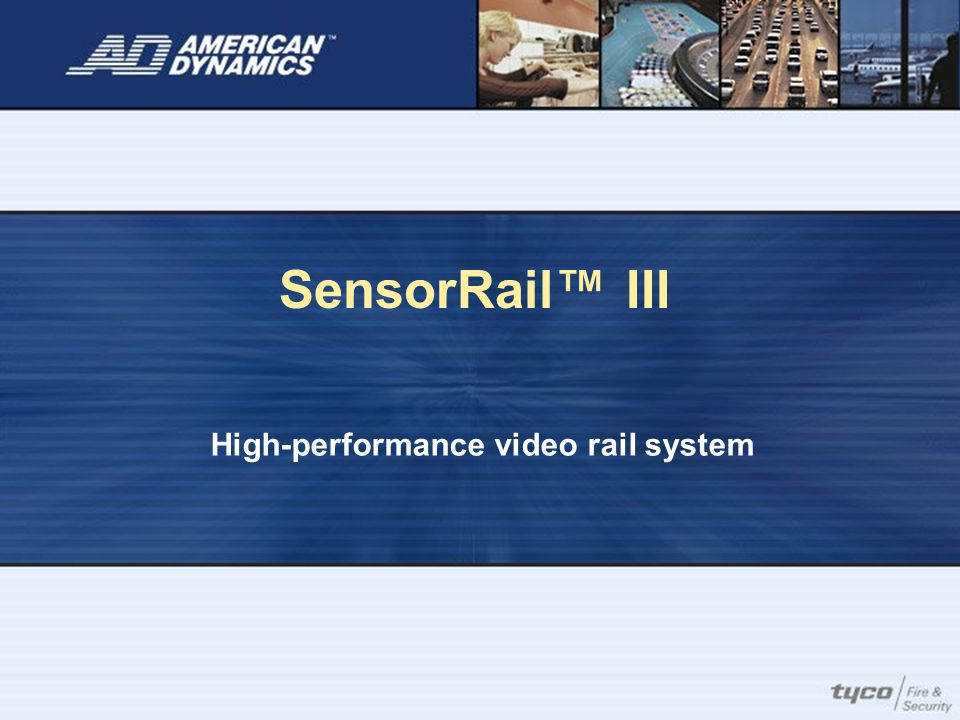 SensorRail™ III High-performance video rail system