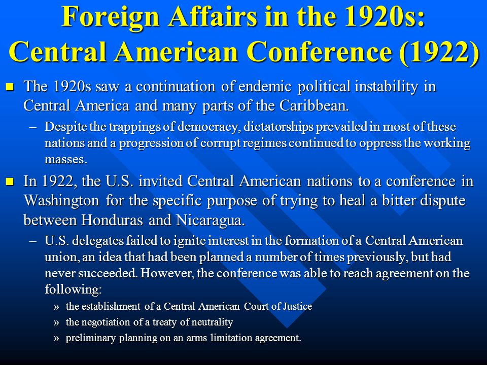 Foreign Affairs in the 1920s: Collection of War Debts The Harding administration made it clearly understood that the United States had no interest in