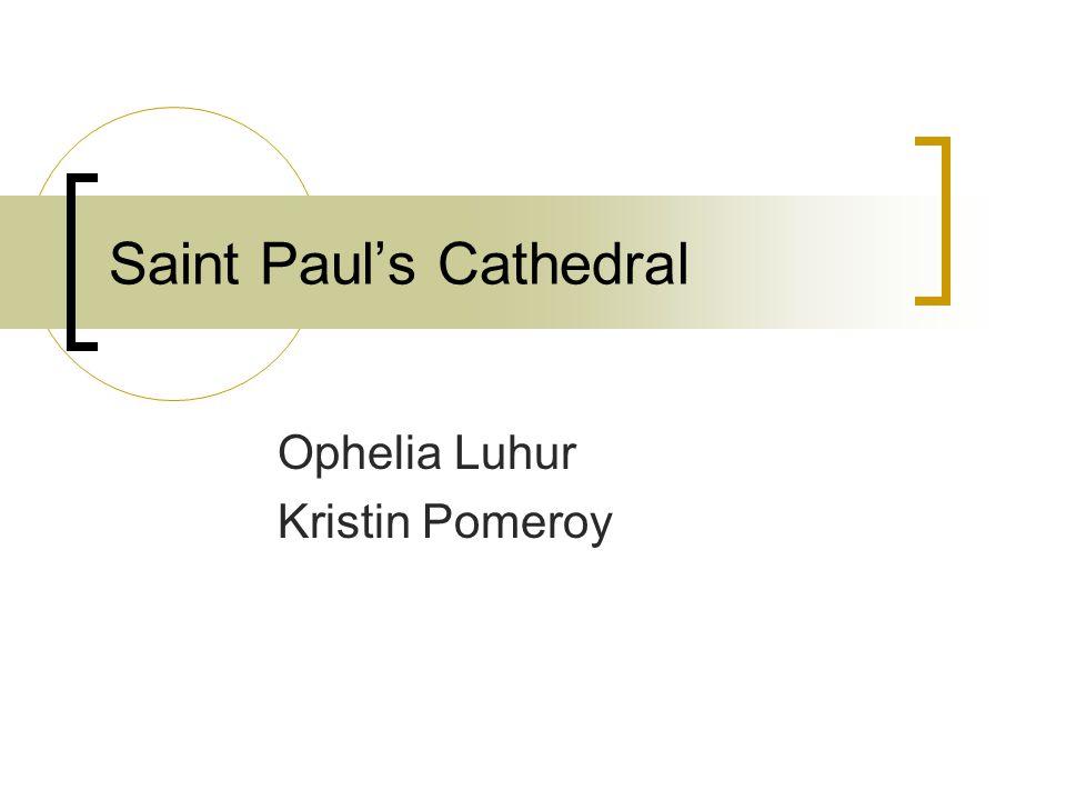 Saint Paul's Cathedral Ophelia Luhur Kristin Pomeroy