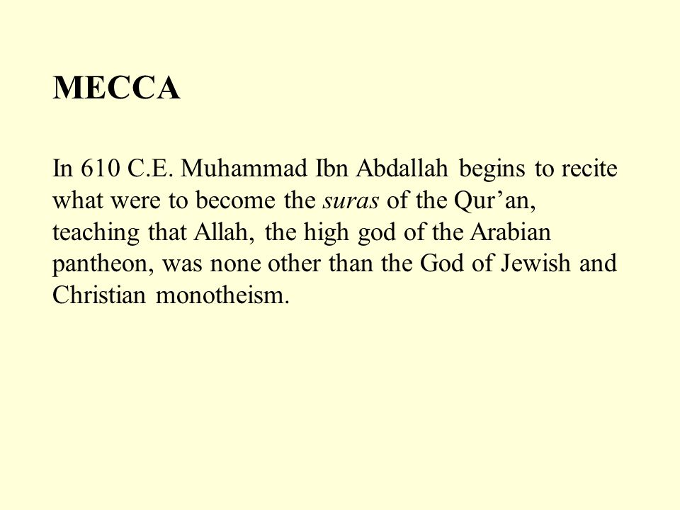 Medina becomes the first city organized on the basis of the new dispensation when, in 622, the prophet and his companions are driven out of Mecca (their message having caused civil unrest).