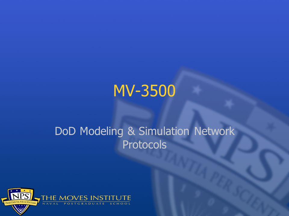 MV-3500 DoD Modeling & Simulation Network Protocols