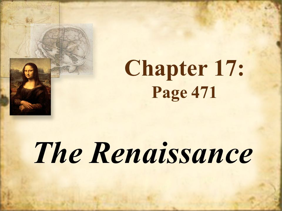 Chapter 17: Page 471 The Renaissance