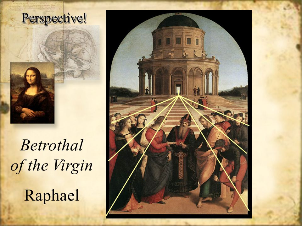 Perspective!Perspective! Betrothal of the Virgin Raphael