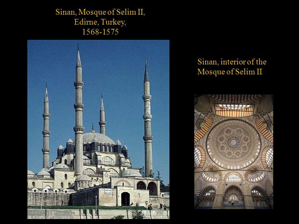 Sinan, Mosque of Selim II, Edirne, Turkey, 1568-1575 Sinan, interior of the Mosque of Selim II