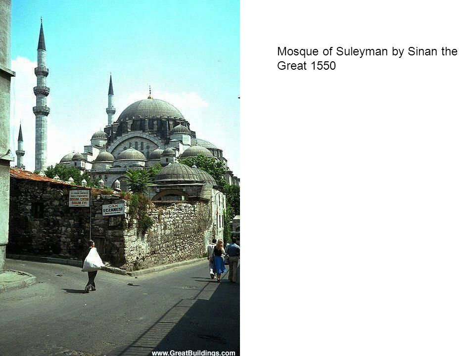 Mosque of Suleyman by Sinan the Great 1550