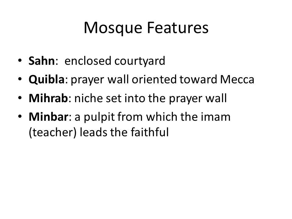 Vocabulary Arabesque Calligraphy Jali Koran Mecca, Medina Mihrab Minaret Minbar Mosque Muhammad(570-632) Muqarnas Qiblah Tessellation