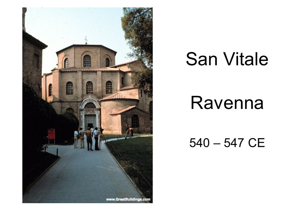 San Vitale Ravenna 540 – 547 CE