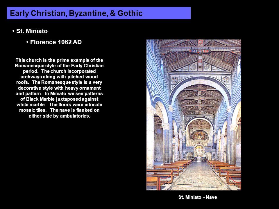 Early Christian, Byzantine, & Gothic St.
