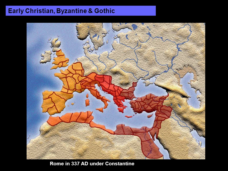 Early Christian, Byzantine & Gothic Rome in 337 AD under Constantine