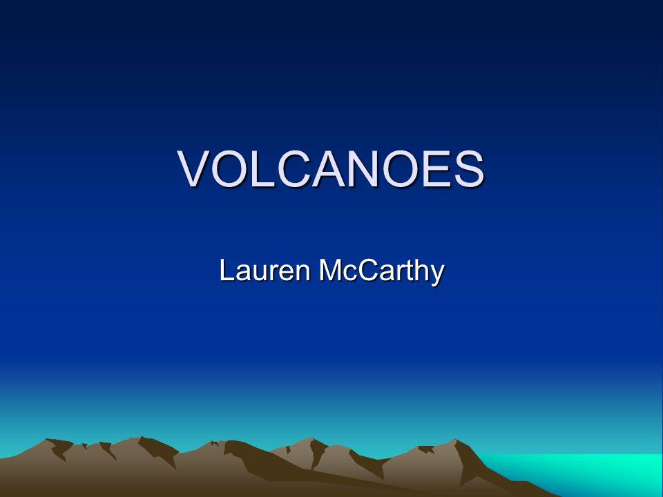 VOLCANOES Lauren McCarthy