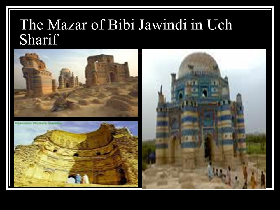 The Mazar of Bibi Jawindi in Uch Sharif