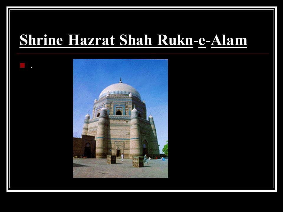Shrine Hazrat Shah Rukn-e-Alam.