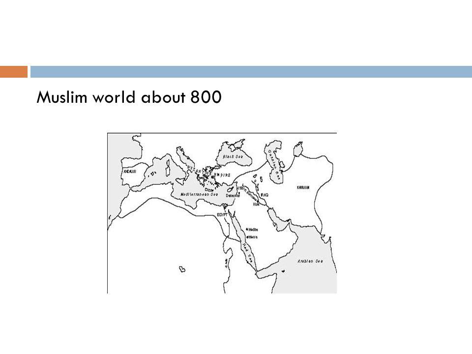 Muslim world about 800