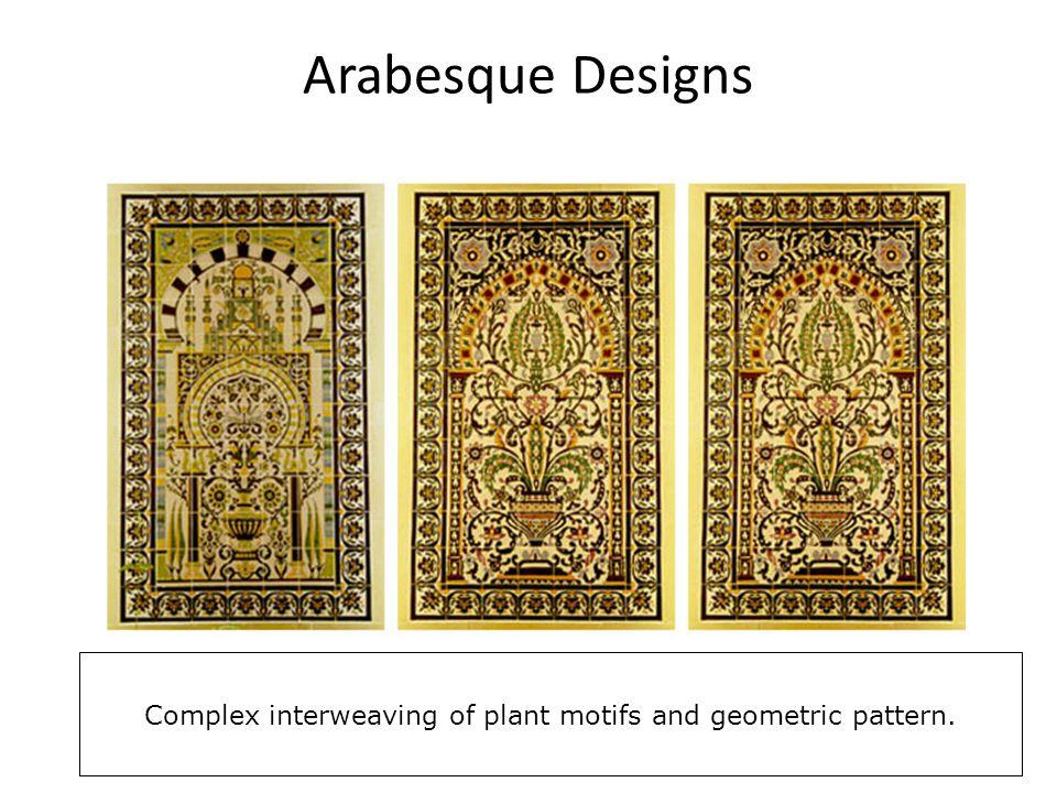 Arabesque Designs Complex interweaving of plant motifs and geometric pattern.