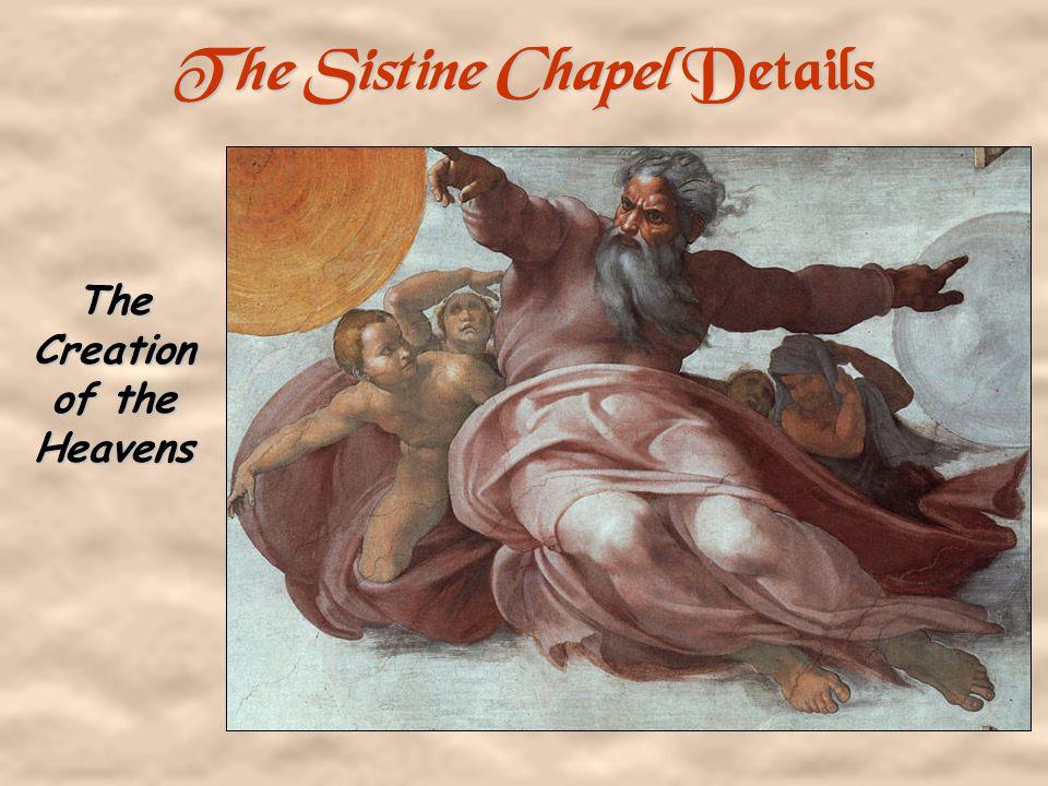 The Sistine Chapel's Ceiling Michelangelo Buonarroti 1508 - 1512