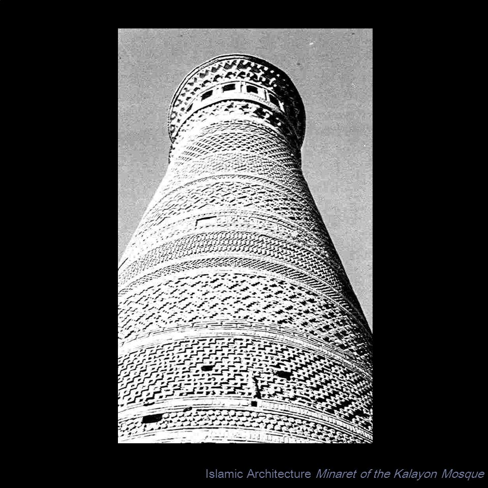 Islamic Architecture Minaret of the Kalayon Mosque