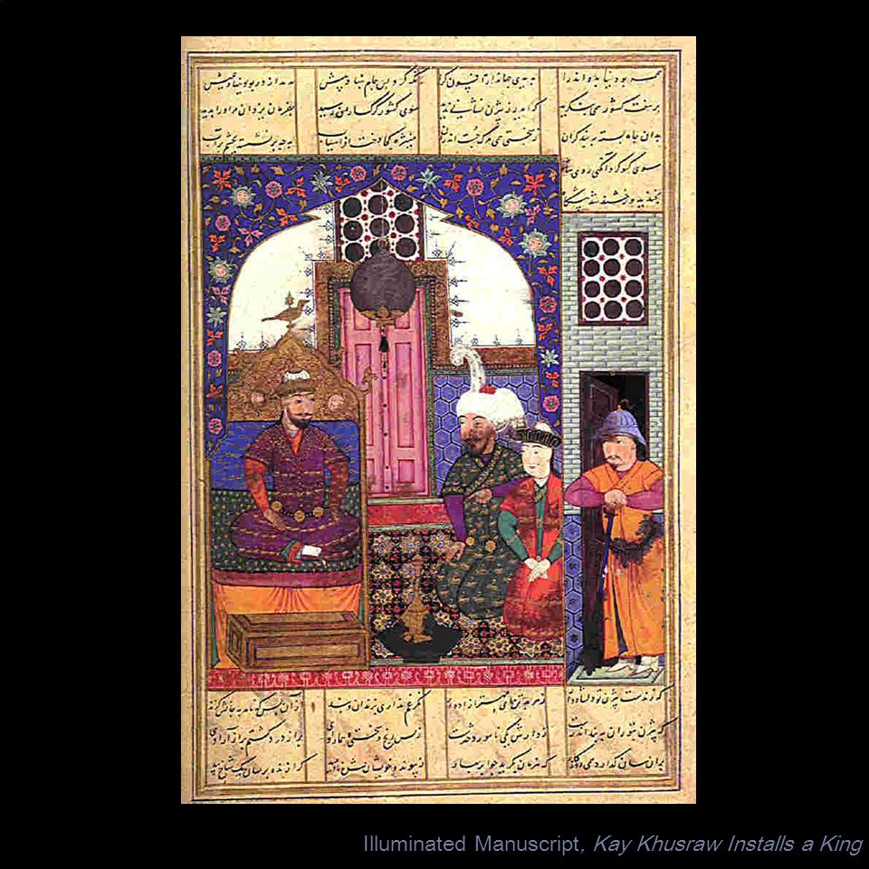 Illuminated Manuscript, Kay Khusraw Installs a King
