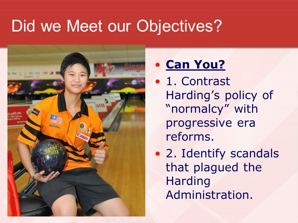 Did we Meet our Objectives. Can You. 1.
