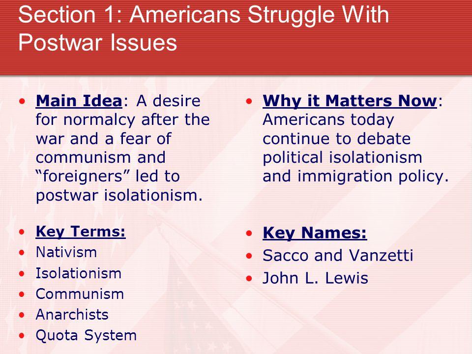 Postwar Trends: WW I had left America exhausted.