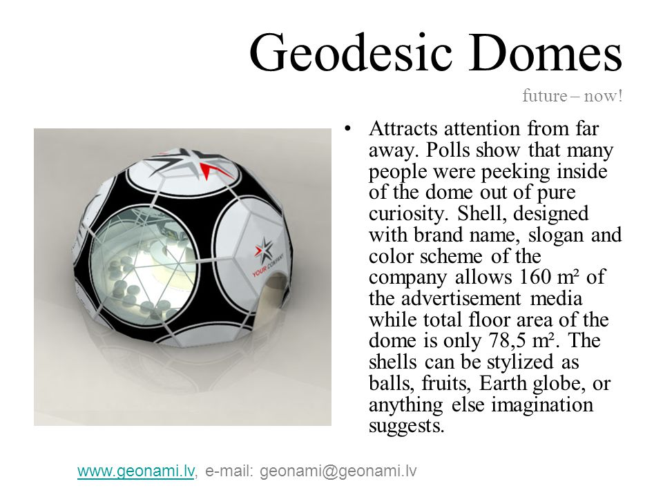 Geodesic Domes future – now.Various packages come equipped with an array of tools and features.