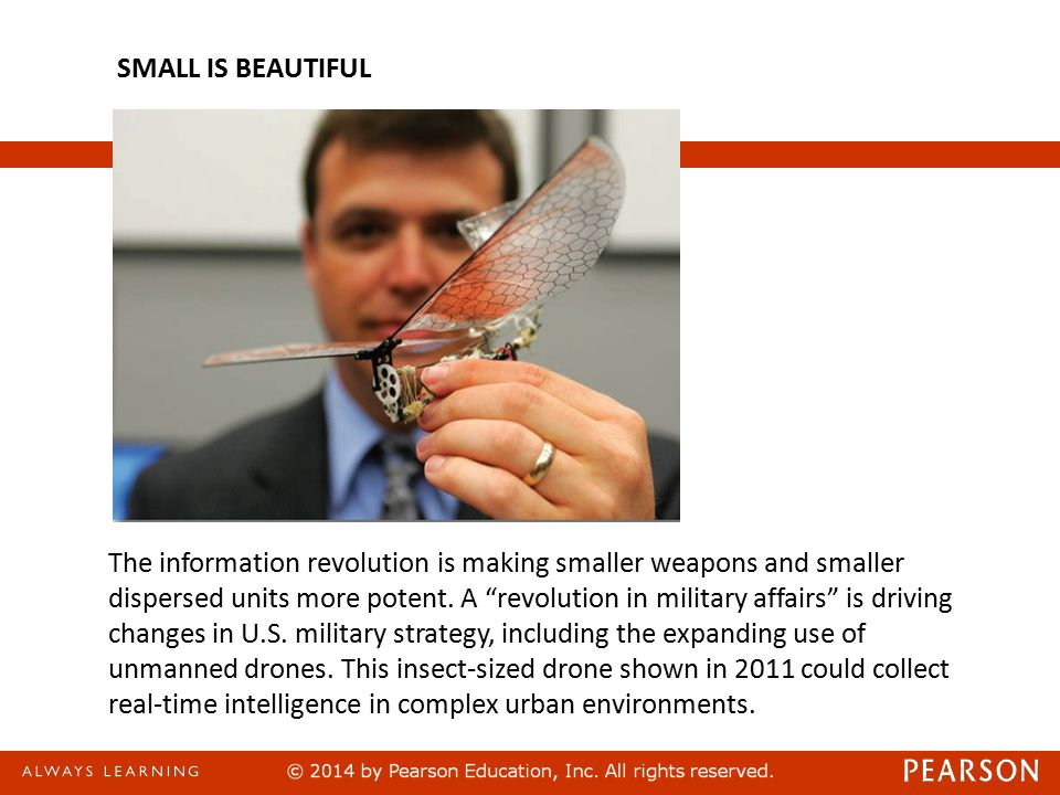 The information revolution is making smaller weapons and smaller dispersed units more potent.