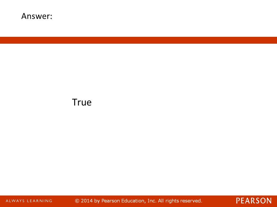 : Answer: True