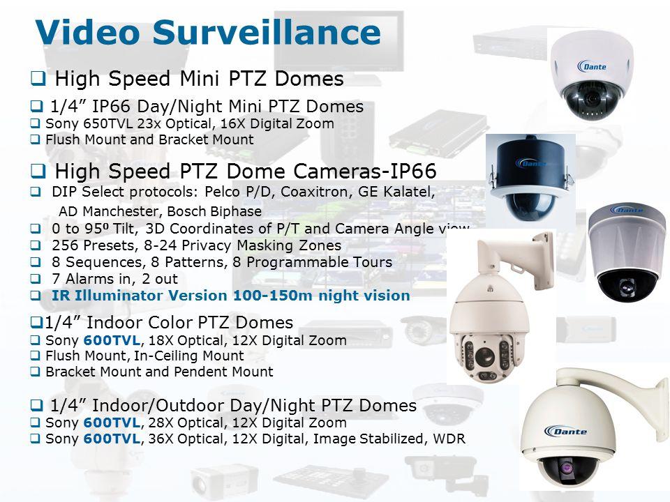 "Video Surveillance  High Speed Mini PTZ Domes  1/4"" IP66 Day/Night Mini PTZ Domes  Sony 650TVL 23x Optical, 16X Digital Zoom  Flush Mount and Brac"