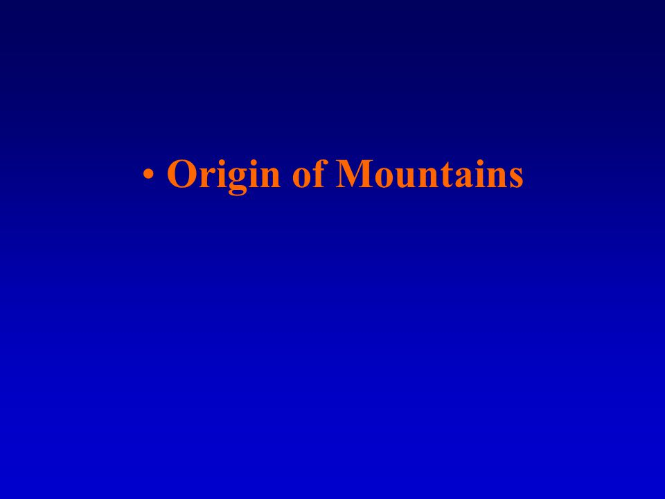Origin of Mountains