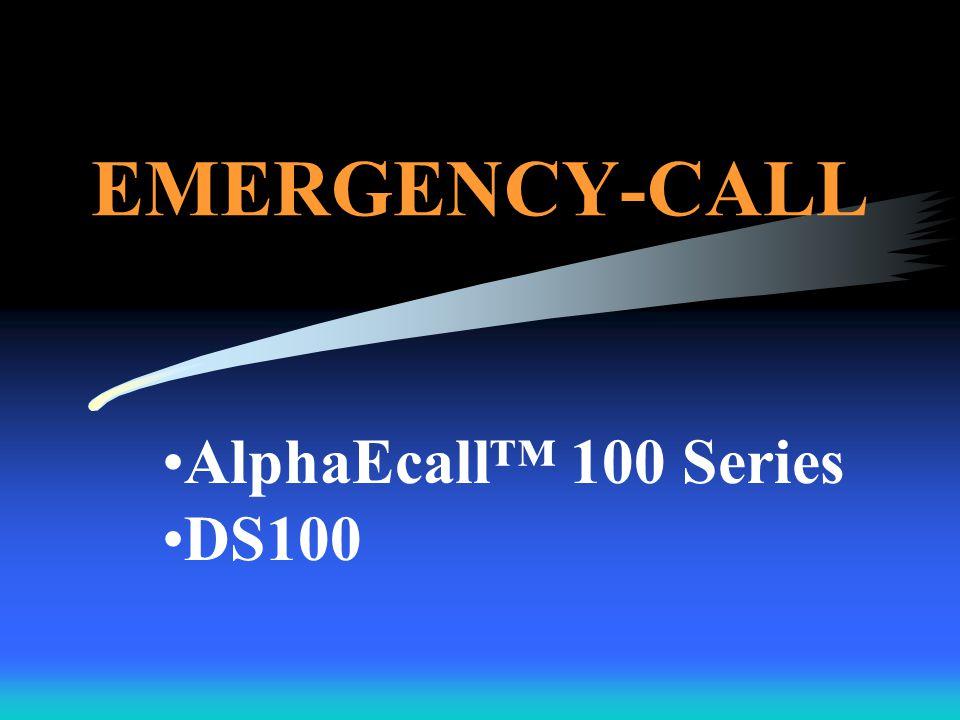 A CLOSER LOOK INTO EACH SYSTEM AlphaEcall™ 100 DS100 NC110N/NC110A NC150N/NC200N NC300II AlphaStatus™ Tek-MMARS II