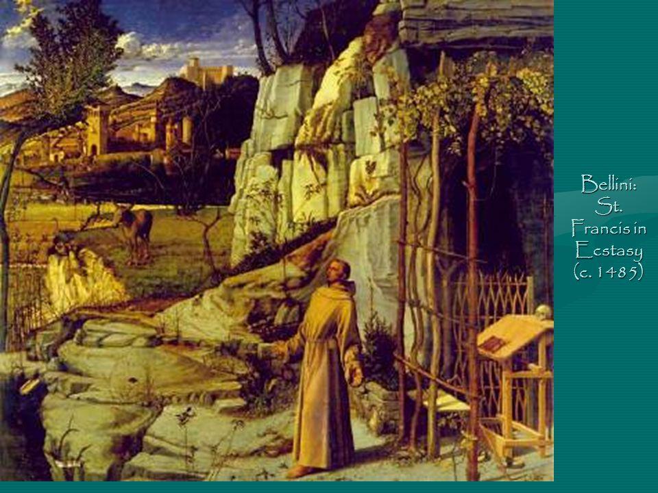 Bellini: St. Francis in Ecstasy (c. 1485)