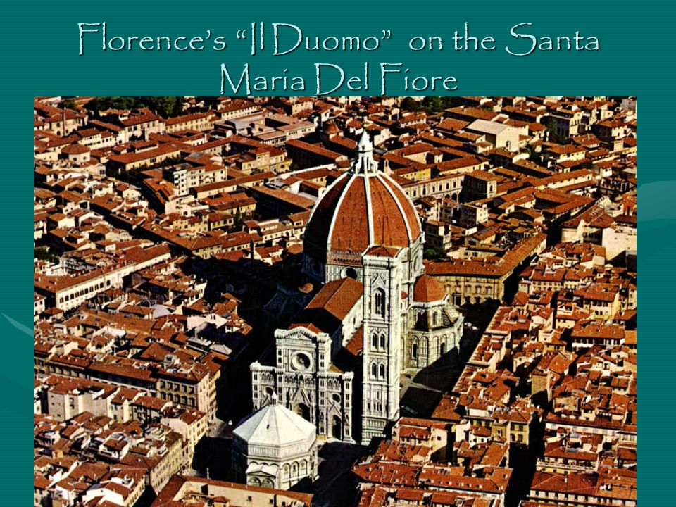 Florence's Il Duomo on the Santa Maria Del Fiore